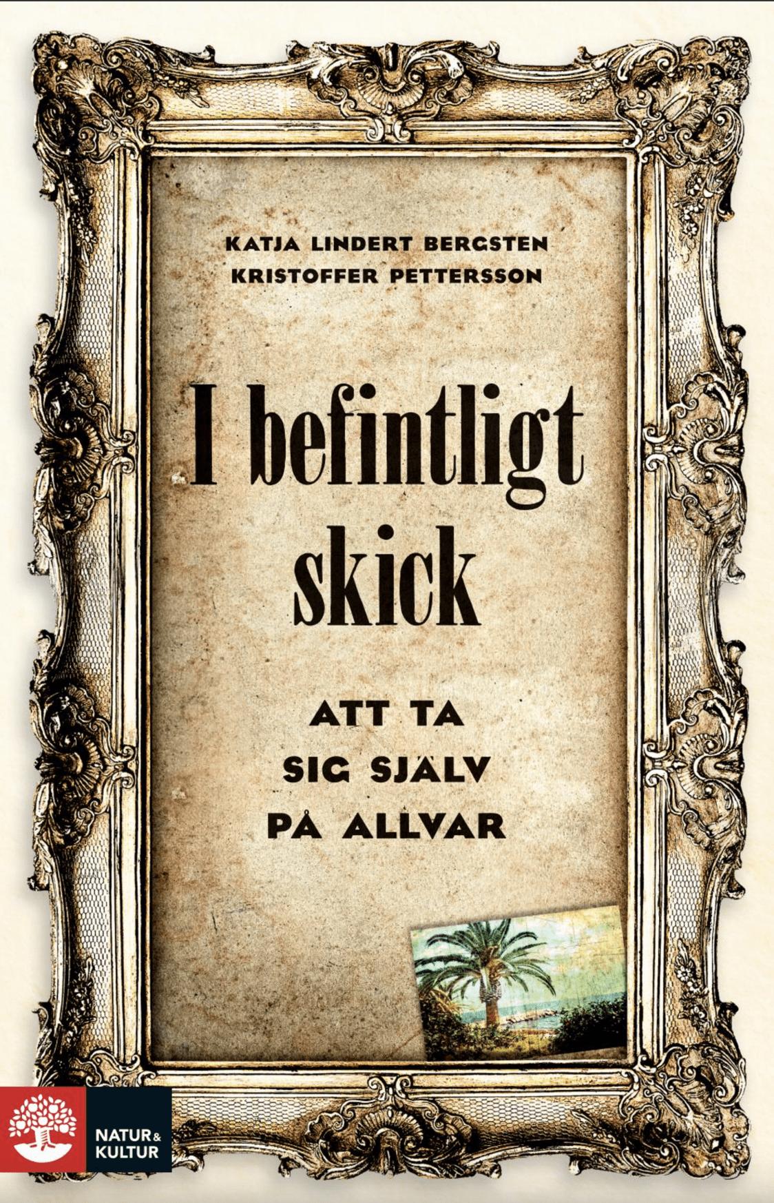 Bokomslag - I befintligt skick av Katja Lindert Bergsten och Kristoffer Pettersson legitimerad psykolog psykoterapi Stockholm